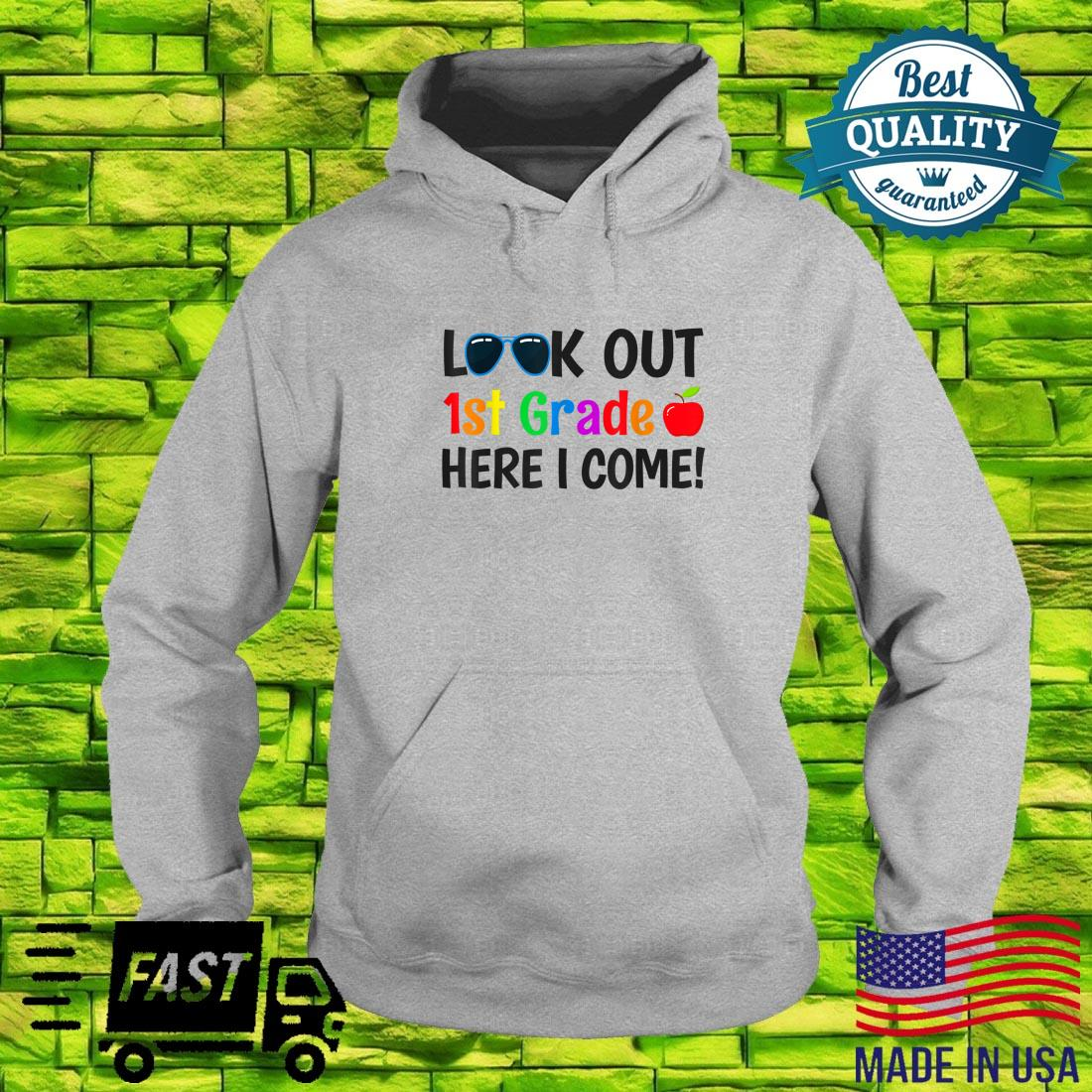 1st Grade Apparel Boys Look out 1st Grade Here I Come Shirt hoodie