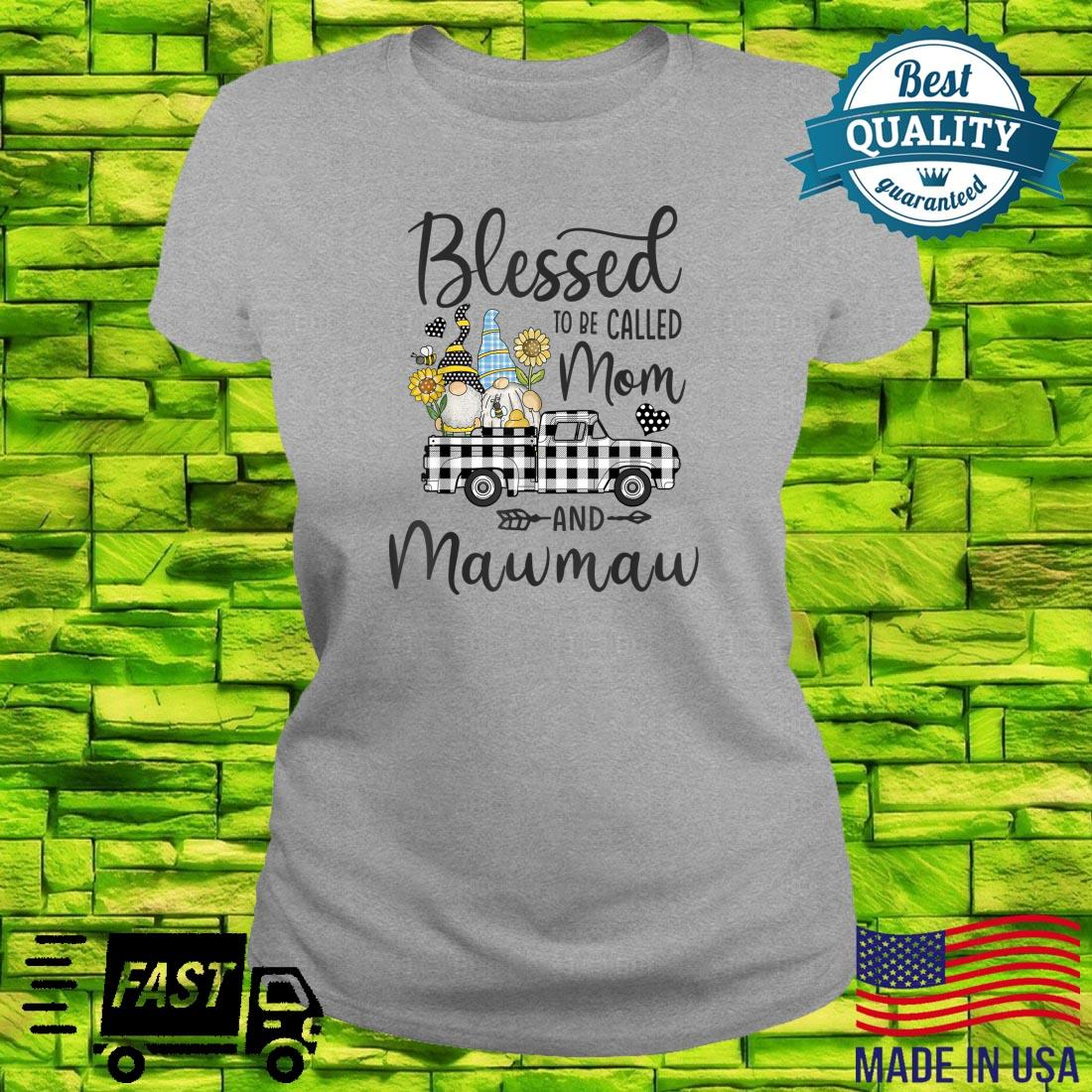 Blessed To Be Called Mom and Mawmaw Gnomes Sunflower Shirt ladies tee