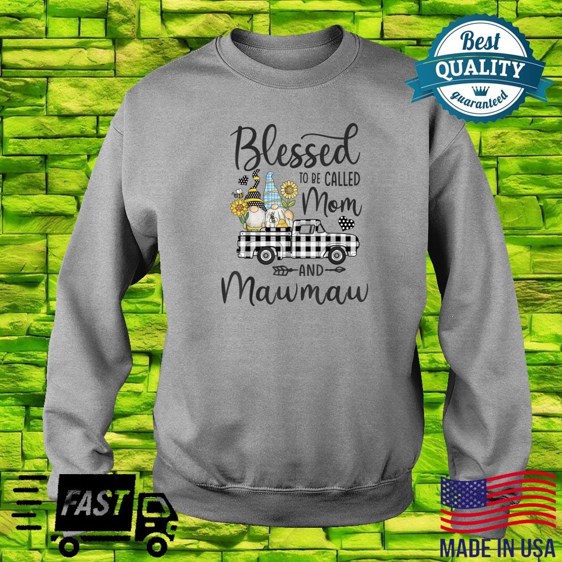 Blessed To Be Called Mom and Mawmaw Gnomes Sunflower Shirt sweater