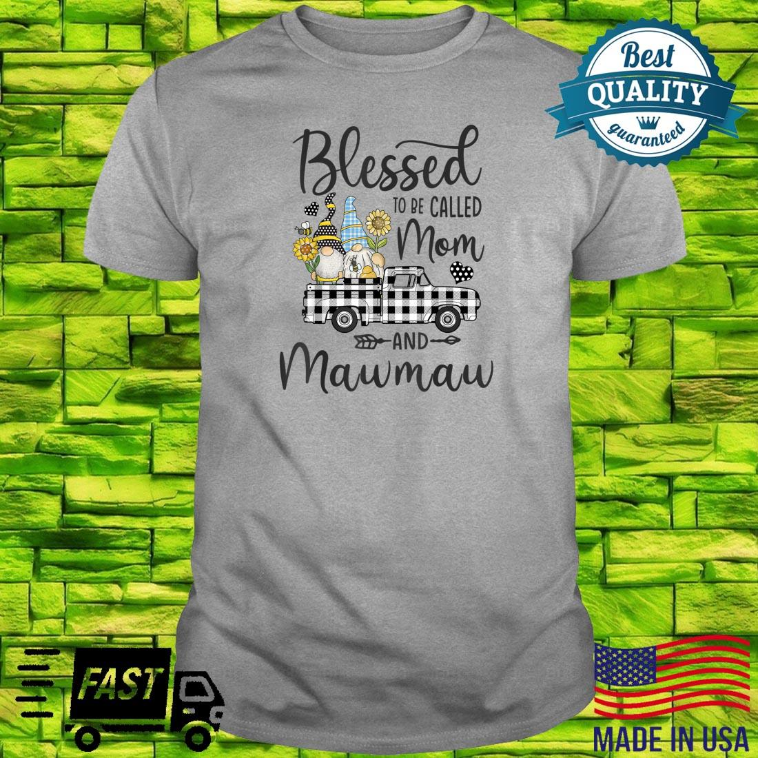 Blessed To Be Called Mom and Mawmaw Gnomes Sunflower Shirt