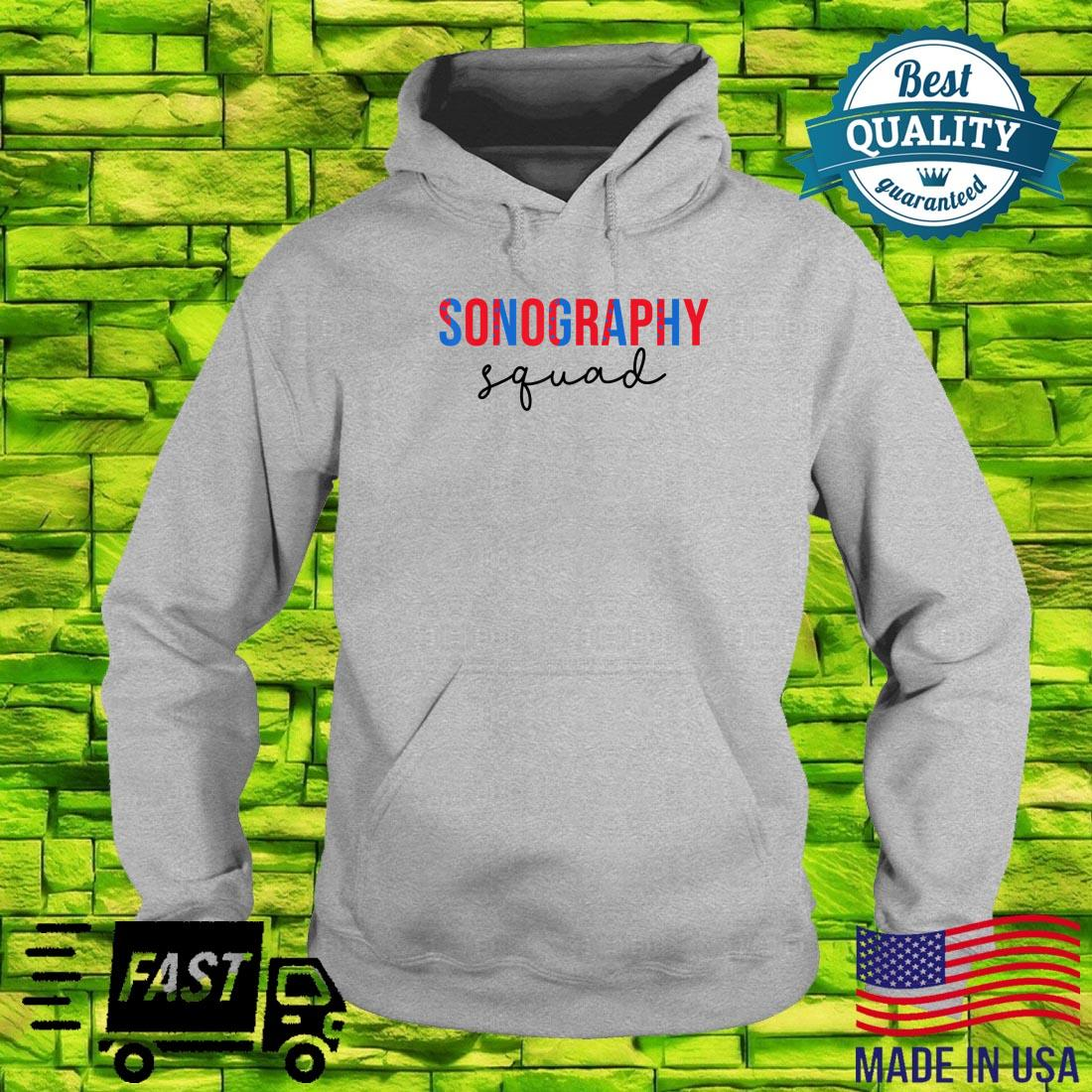 Funny Sonography Squad 4th Of July Shirt hoodie