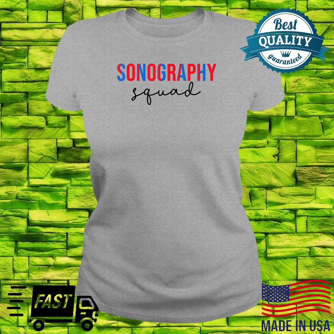 Funny Sonography Squad 4th Of July Shirt ladies tee