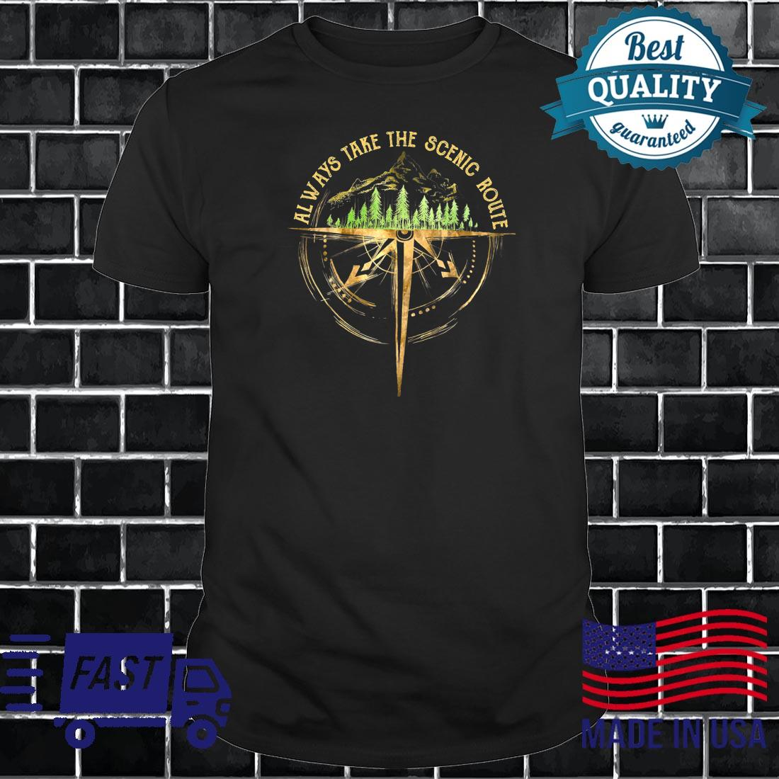 Outdoor Hiking Always Take The Scenic Route Hiker Camping Shirt long sleeved